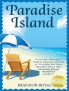 Paradise Island: An Armchair Philosopher's Guide to Happiness and Truth - Brandon Royal