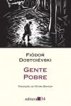 Gente Pobre - Fyodor Dostoyevsky, Fátima Bianchi
