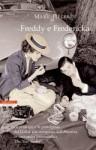 Freddy e Fredericka - Mark Helprin, Isabella Zani