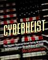 Cyberheist: The Biggest Financial Threat Facing American Businesses Since The Meltdown Of 2008 - Stu Sjouwerman