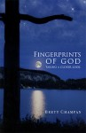 Fingerprints of God: Taking a Closer Look - Brett Champan