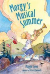 Morgy's Musical Summer - Maggie Lewis, Michael Chesworth