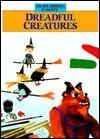 Dreadful Creatures - Isidro Sánchez, Roser Pinol