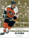 The History of the Philadelphia Flyers - John Nichols