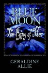 Blue Moon: The Ring of Mer (Seer's of the Moon) - Geraldine Allie