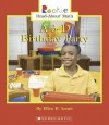 A 3-D Birthday Party - Ellen B. Senisi