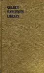 GOLDEN HARLEQUIN LIBRARY VOLUME XLVI: A NURSE IS BORN; NO ROSES IN JUNE; NURSE TEMPLAR - Bess Norton, Essie Summers, Anne Weale