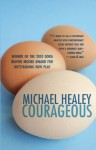 Courageous - Michael Healey