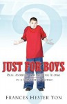 Just for Boys - Frances Yon