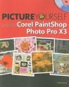 Picture Yourself Learning Corel PaintShop Photo Pro X3 - Diane Koers