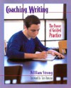 Coaching Writing: The Power of Guided Practice - William Strong