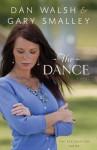 The Dance (Thorndike Press Large Print Christian Fiction) - Dan Walsh, Gary Smalley