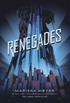 Renegades - Marissa Meyer