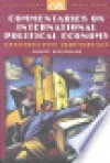 Commentaries on International Political Economy: Constructive Irreverence - Sidney Weintraub