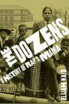 The Dozens: A History of Rap's Mama - Elijah Wald