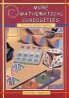 More Mathematical Curiosities - Gerald Jenkins, Magdalen Bear