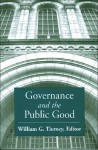 Governance and the Public Good - William G. Tierney
