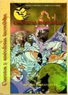 Crónicas entrañas, cuentos y anécdotas increíbles (Spanish Edition) - Antony Sampayo Peña, José Gallo, Blanca Miosi