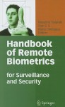 Handbook of Remote Biometrics: For Surveillance and Security - Massimo Tistarelli, Stan Z. Li, Rama Chellappa
