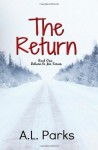 The Return - A. Franklin Parks, Anne L. Parks