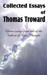 Collected Essays of Thomas Troward - Thomas Troward