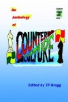 Counter Culture Anthology - Patrick Harrington, Terry Burgoyne, Tim Bragg