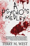 A Psycho's Medley - Terry M West