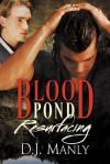 Blood Pond Resurfacing (Blood Pond #2) - D.J. Manly