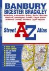 Banbury, Bicester, Brackley: Street A-Z Atlas - Great Britain