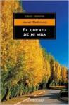 Cuento de Mi Vida, El - Autobiografia - Jaime Barylko