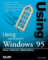 Using Microsoft Windows 95 (Using ... (Que)) - Michael Miller, Ron Person