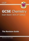 Chemistry: GCSE: Exam Board: OCR 21st Century: The Revision Guide - Richard Parsons