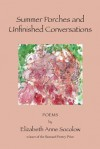 Summer Porches and Unfinished Conversations - Elizabeth Anne Socolow