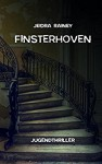 Finsterhoven - Jeidra Rainey