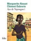 Aya de Yopougon, tome 1 - Marguerite Abouet, Clément Oubrerie