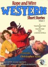 Rope and Wire Western Short Stories - Christopher Scott