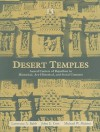 Desert Temples: Sacred Centers of Rajasthan in Historical, Art-Historical, and Social Contexts - Lawrence A. Babb, John E. Cort, Michael W. Meister