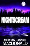 NIGHTSCREAM (The Thomas Family Series) - Morgan Hannah MacDonald