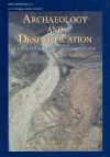Archaeology and Desertification: The Degradation and Well-being of the Wadi Faynan Landscape, Southern Jordan (Levant Supplementary) - David Mattingly
