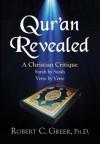 Quran Revealed - Robert Greer
