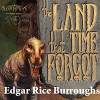 The Land That Time Forgot: The Caspak Trilogy, Book 1 - Edgar Rice Burroughs, Brian Holsopple, Inc. Audio Realms