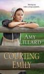 Courting Emily (A Wells Landing Romance) - Amy Lillard