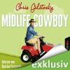 Midlife-Cowboy - Chris Geletneky, Bastian Pastewka, Lübbe Audio