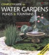 The Complete Guide to Water Gardens, Ponds & Fountains (English and English Edition) - Kathleen Fisher