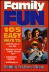 Family Fun - Debbie Trafton O'Neal