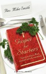 Gospel for Starters: Gospel According to Mark, Translated and with Commentary - Mike Smith