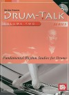 Drum-Talk, Volume 2: Fundamental Rhythm Studies for Drums [With CD] - Lewis Pragasam