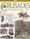 Crusades: The Struggle For The Holy Lands - Melanie Rice