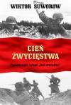 Cień zwycięstwa - Suworow Wiktor - Wiktor Suworow