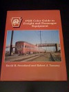 PRR Color Guide to Freight and Passenger Equipment - David R. Sweetland, Robert J. Yanosey